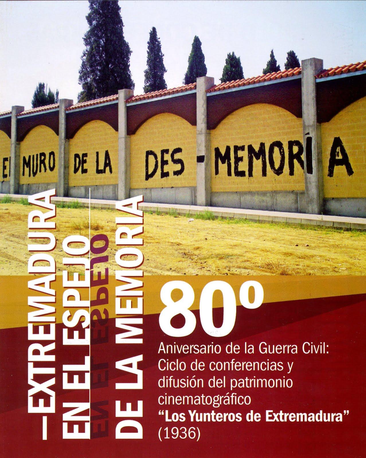 EXTREMADURA EN EL ESPEJO DE LA MEMORIA