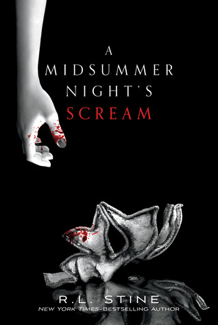 A Midsummer Night's Scream - R.L. Stine
