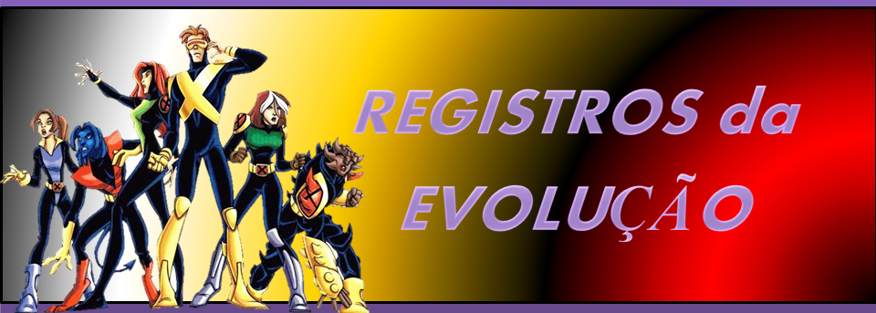 Registros da Evolução