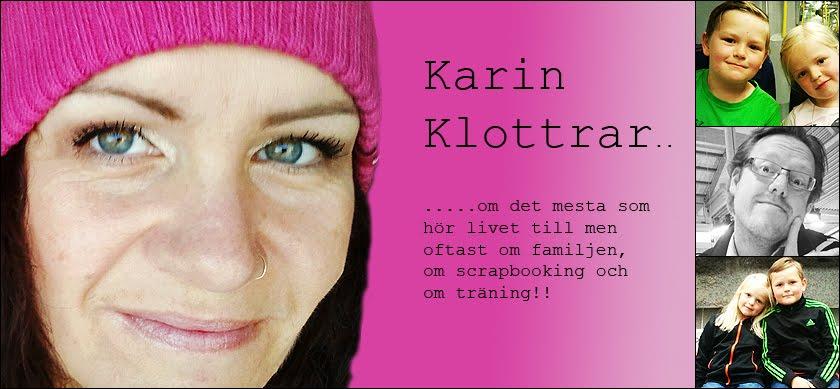 Karin klottrar mest om träning men även lite scrap får plats...