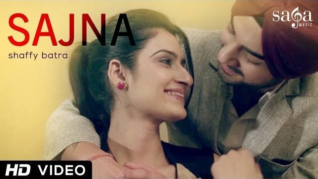 Shaffy Batra - Sajna - Punjabi New Song 2014 - Official Full HD