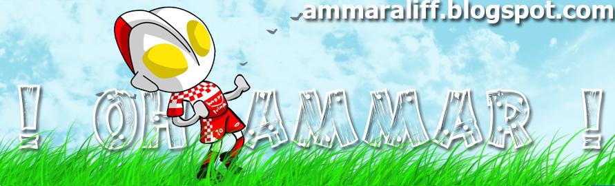 ! Oh Ammar !