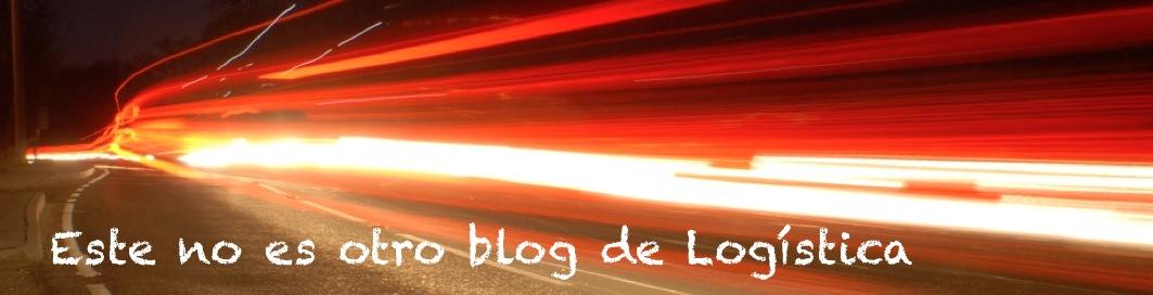 Este no es otro blog de Logística
