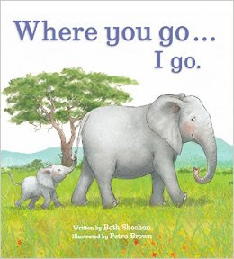 http://www.amazon.com/Where-You-Meadowside-Picture-Book/dp/1474802427/ref=sr_1_1?ie=UTF8&qid=1437742016&sr=8-1&keywords=where+you+go+I+go+by+Beth+Shoshan