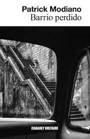 """Barrio perdido"" - Patrick Modiano"