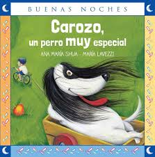 """""""Carozo, un perro muy especial"""" Norma Kapelusz"""