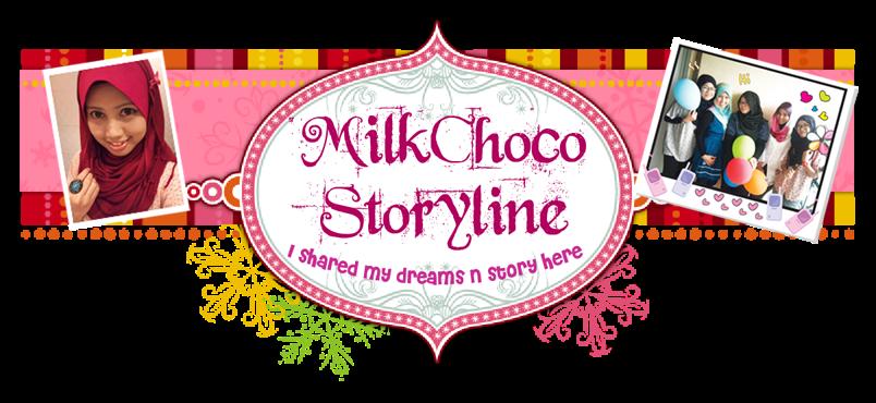 ❤ MilkChoco Storyline ❤