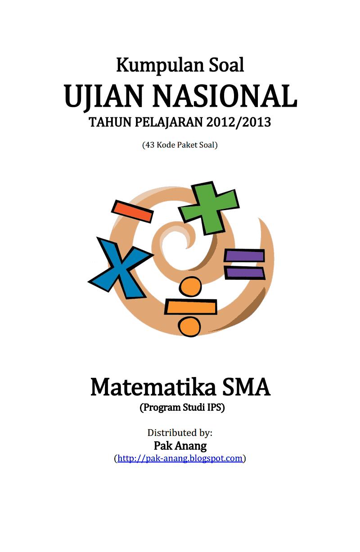 Berbagi Dan Belajar Kumpulan Soal Un Matematika Sma Ips 2013 43 Paket Soal