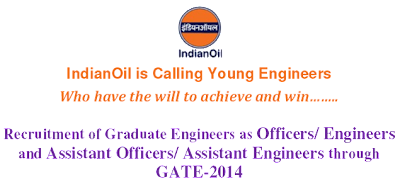 IOCL Recruitment 2014 Through GATE-2014 for Engineers
