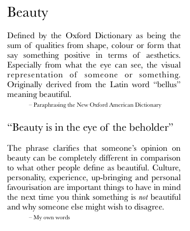 societys definition of beauty essay The kind of pleasure we receive from beauty is that which pleases us without evoking desire in us we might try to be scientific about it, and try to find a definition of art based on beauty, which we could apply to all art productions to see if they belonged to the realm of art or not but all attempts to define absolute beauty have.