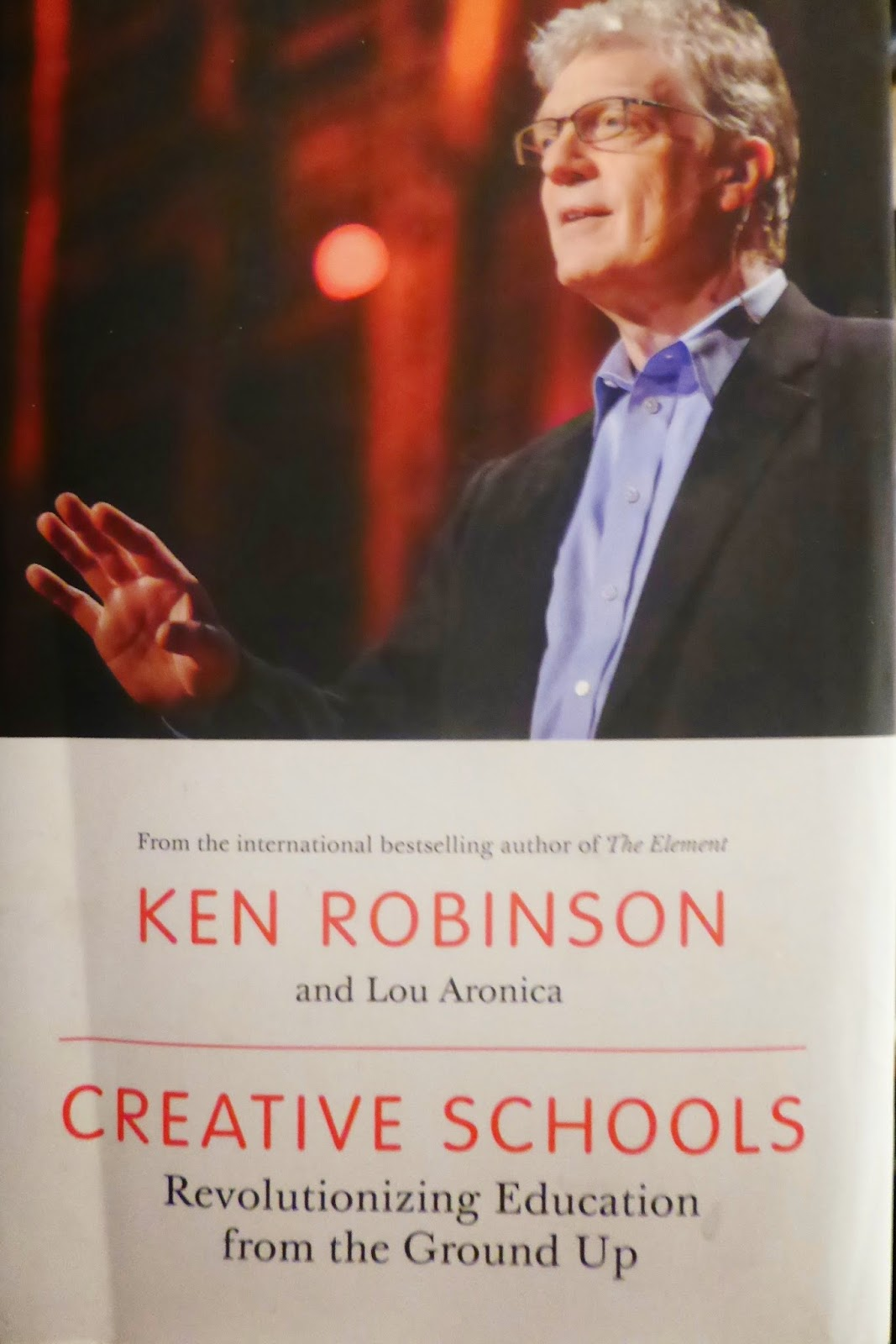 leading and learning: Sir Ken Robinson's new book:'Creative ...