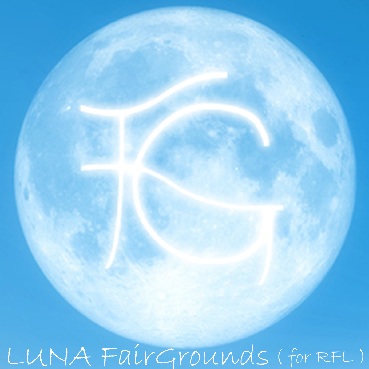LUNA FairGrounds ( for RFL ) on