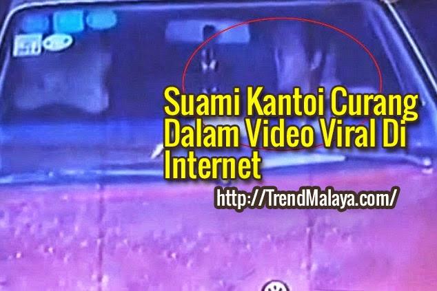 Suami Kantoi Curang Dalam Video Viral Di Internet