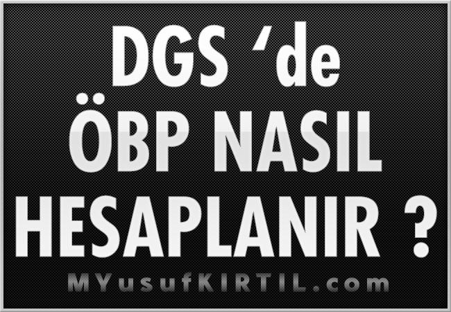 DGS ( Dikey Geçiş Sınavı ) 'de ÖBP Nasıl Hesaplanır ?