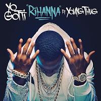 Lyrics Yo Gotti Feat Young Thug Rihanna