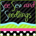 See Sew and Seedlings