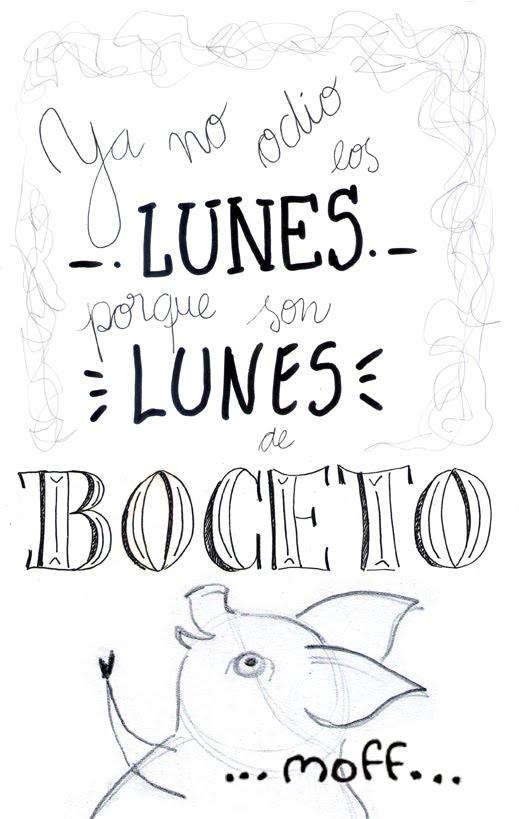 LUNES DE BOCETO