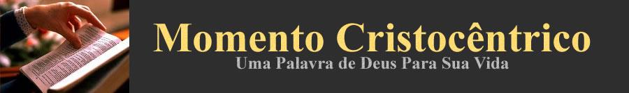 MOMENTO CRISTOCÊNTRICO