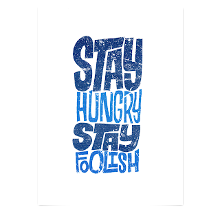 T-shirt that says Stay Hungry Stay Foolish