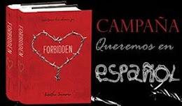 """CAMPAÑA """"FORBIDDEN EN ESPAÑOL"""""""