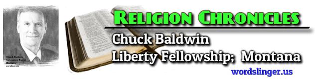 http://www.religionchronicles.info/re-chuck-baldwin.html