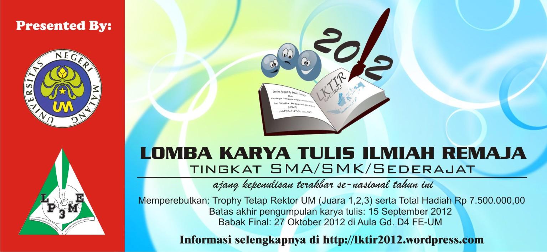 Lomba Karya Tulis Ilmiah Remaja (LKTIR) LP3ME FE UM