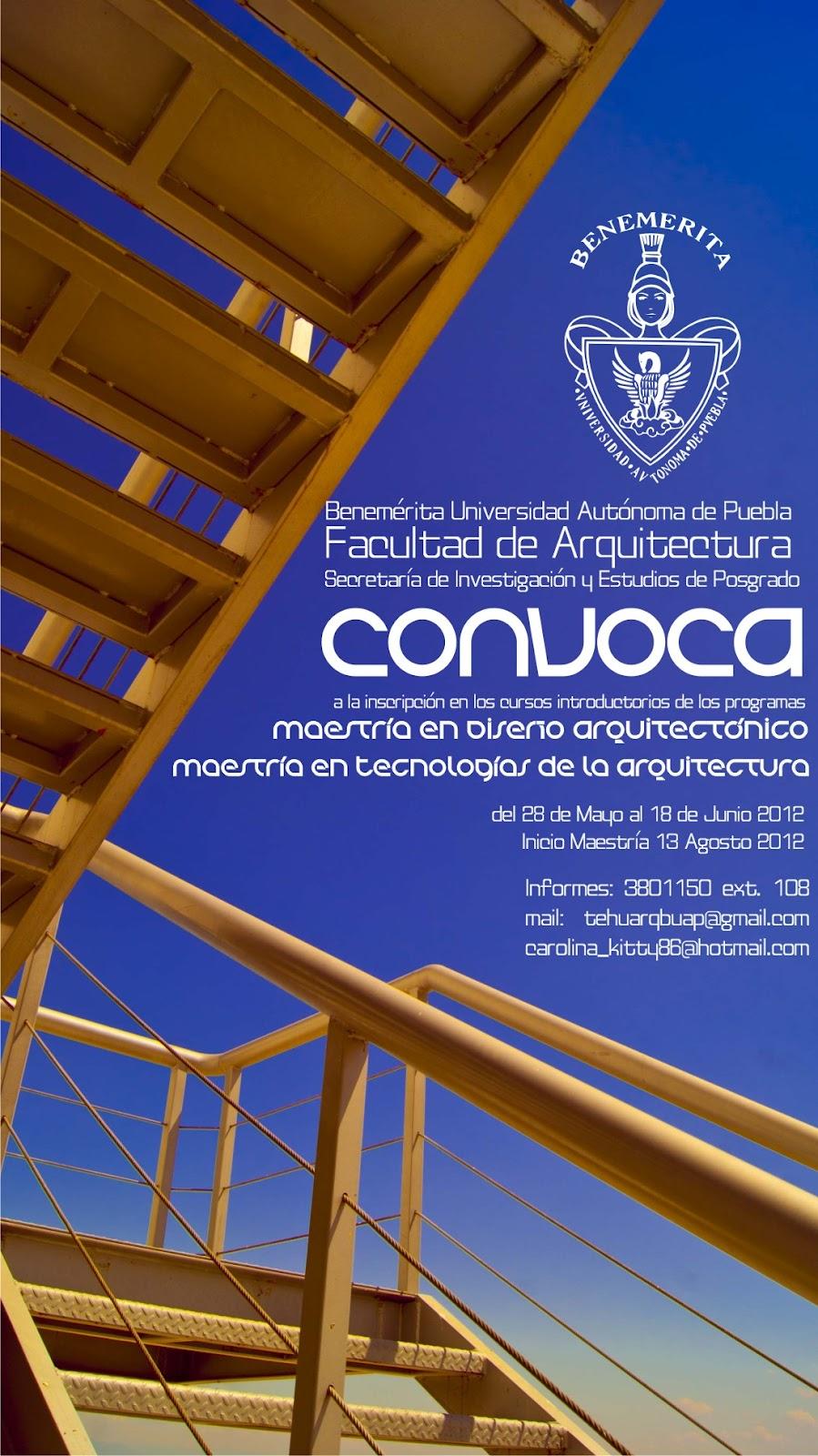 Arquitectura buap tehuacan abril 2012 for Maestria en interiorismo arquitectonico