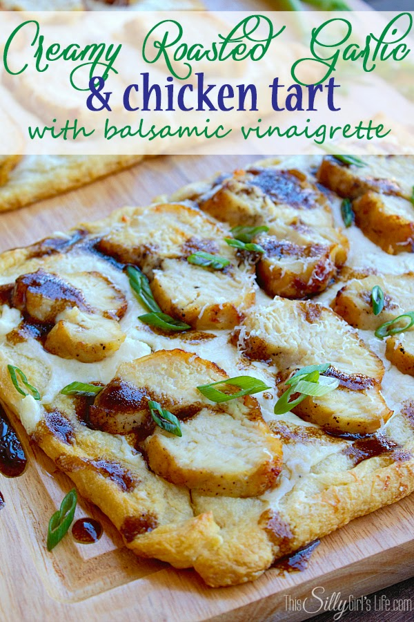 http://thissillygirlslife.com/2014/02/creamy-roasted-garlic-chicken-tart-balsamic-vinaigrette/