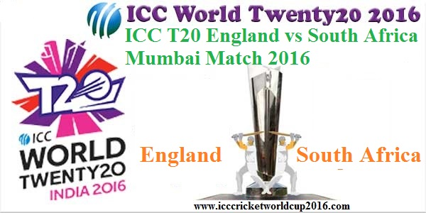 ICC T20 England vs South Africa Mumbai Match Result 2016