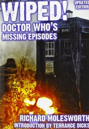 http://www.amazon.co.uk/Wiped-Doctor-Whos-Missing-Episodes/dp/1845830806
