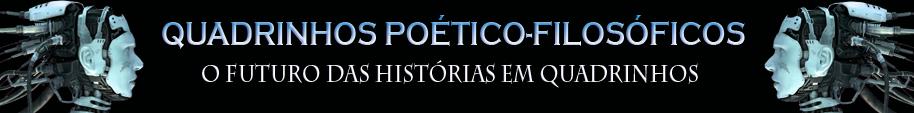 QUADRINHOS POÉTICO FILOSÓFICOS