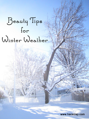 Beauty Tips for Winter Weather - Keeping your hair and skin moisturized.