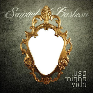 Samuel Barbosa - Usa Minha Vida