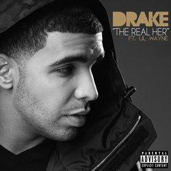 Drake - The Real Her (feat. Lil Wayne) Lyrics
