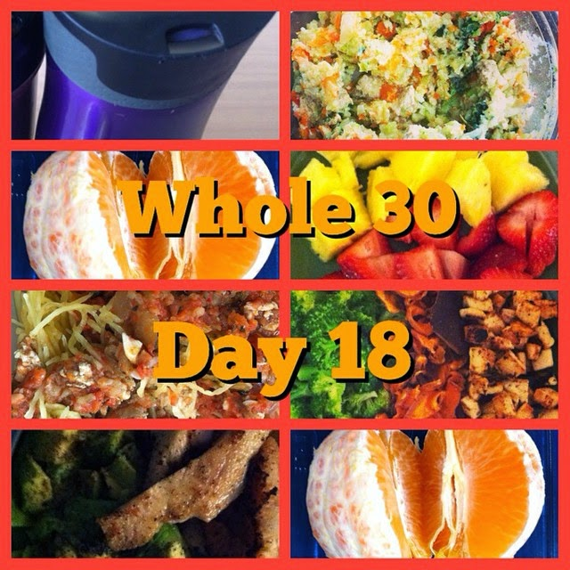 Whole 30 Challenge Day 18