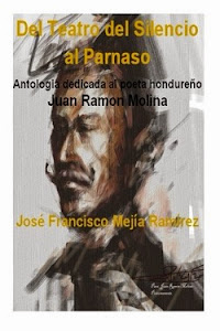 Antología JUAN RAMON MOLINA(Honduras)