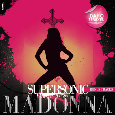 Madonna - Supersonic: Bonus Tracks (Idaho Remixes)