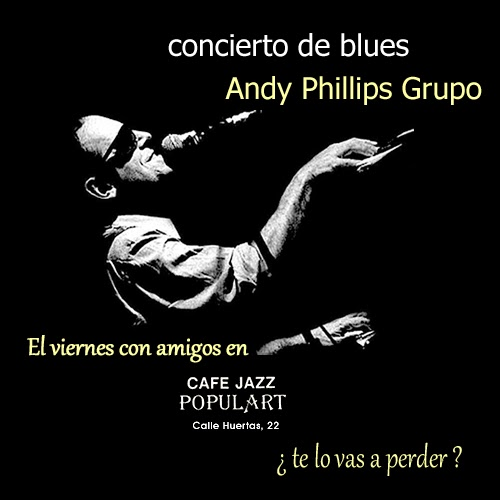Andy Phillips blues en vivo