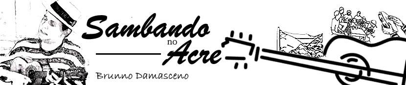 SAMBANDO COM O BRUNNO