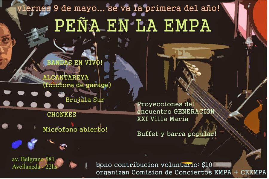 Peña en la EMPA - viernes 9 de mayo 22.00hs - av. belgrano 581 (avellaneda)