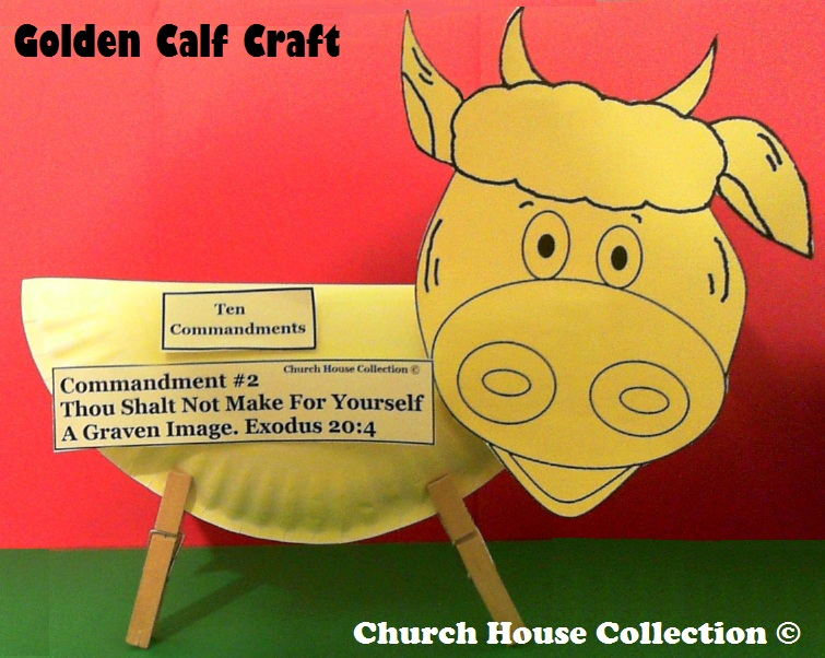 Church house collection blog paper plate golden calf for Ten commandments crafts for preschoolers
