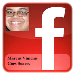 Entre no meu Fecebook: Marcus Vinicius Ges Soares