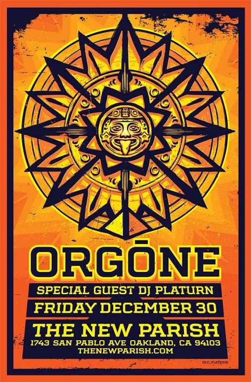 12/30 Orgone at The New Parish