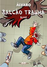 Balcão Trauma - Redux