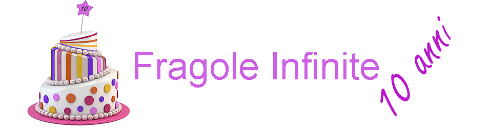 Fragole Infinite