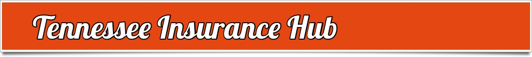 Tennessee Insurance, TN Auto Insurance, Home Insurance | Insurance Company Listings