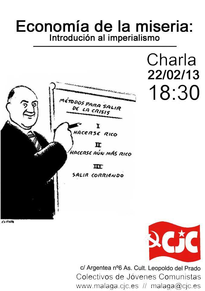 """CJC-Málaga; Viernes 22 charla """"Economía de la miseria: Introducción al imperialismo"""" 8617_4349674301326_376906198_n"""