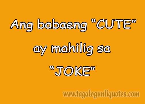 Tagalog Break Up Quotes For Girls. QuotesGram Pick Up Lines Tagalog Pambanat