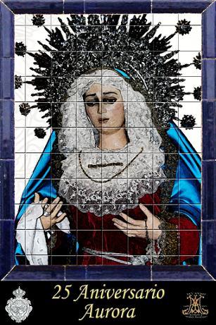 XXV Aniversario Virgen de la Aurora
