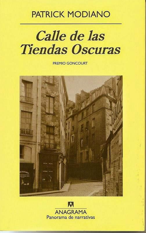 """""""La calle de las tiendas oscuras"""" - Patrick Modiano"""